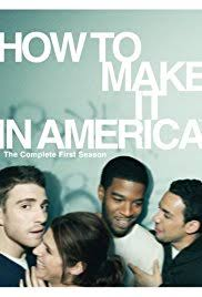 how to make it in america tv series 2010 imdb