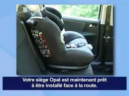 siege opal bebe confort bébé confort opal siège auto changer de configuration fançais