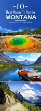 best places to visit in usa discover the most popular tourist attractions to visit in montana