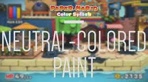 Custom Paint Color Paper Mario Color Splash Custom Paint Colors Youtube