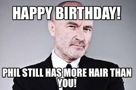 Xzibit Birthday Meme - meme creator phil collins meme generator at memecreator org