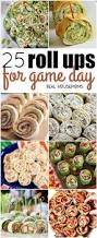 25 roll ups for game day finger foods football games pinwheel