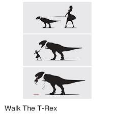 Funny T Rex Meme - 风 d walk the t rex funny meme on me me