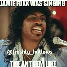 Jamie Meme - most hilarious memes of jamie foxx s singing the national anthem