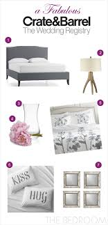 wedding registry for furniture a fabulous wedding registry with crate and barrel the bedroom