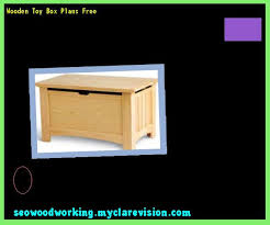 Build Wooden Toy Boxes by Wooden Toy Box Plans Free 083813 Woodworking Plans And Projects