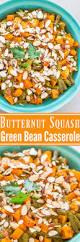 butternut squash for thanksgiving roasted butternut squash green bean casserole averie cooks