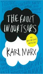 The Fault In Our Stars Meme - the fault in our tsars by karl marx the fault in our stars know