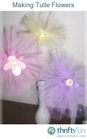 tulle flowers tulle flowers thriftyfun