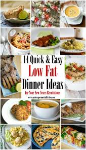 New Dinner Recipe Ideas 14 Quick U0026 Easy Low Fat Dinner Ideas For Your New Years Resolutions