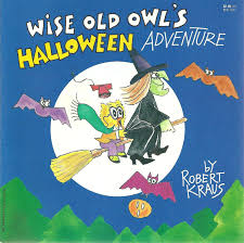 wise old owl u0027s halloween adventure robert kraus 9780816729500