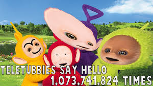 teletubbies 1 073 741 824 times