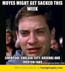 David Moyes Memes - david moyes sacked by man utd funny pictures
