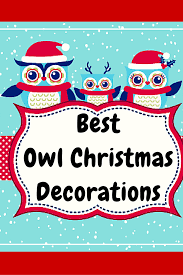 best owl christmas decorations u2022 birding fever