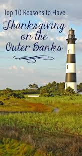top 10 reasons to thanksgiving on the outer banks