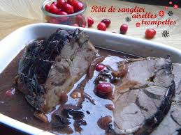 cuisiner un roti de sanglier rôti de sanglier aux airelles et trompettes des morts la ronde des