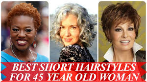 hair styles for 45 year old best short hairstyles for 45 year old woman youtube
