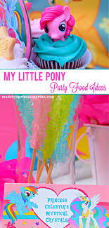 my pony party ideas my pony party food ideas made by a princess