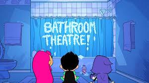Bathroom Teen Image Bathroom Theatre Serious Business Png Teen Titans Go
