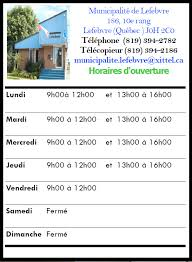 horaire de bureau municipalité de lefebvre acceuil horaire bureau