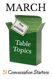 table topics for kids march table topics