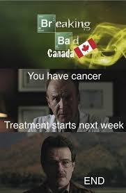 Universal Memes - breaking bad is a different story with universal healthcare