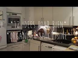 organiser une cuisine 12 idées pour bien organiser sa cuisine