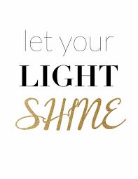 Let The Light Shine Let You Light Shine Scatteredimpressions