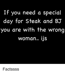 Steak And Bj Meme - 25 best memes about steak and bj steak and bj memes