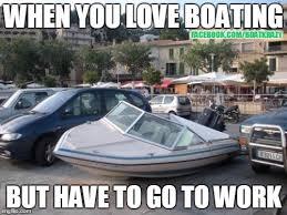 Boat Meme - we love memes boat krazy