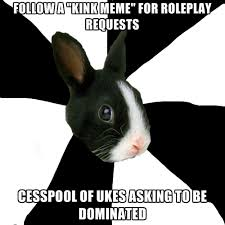 Kink Memes - follow a kink meme for roleplay requests cesspool of ukes asking