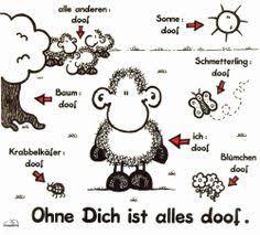 ohne dich ist alles doof spr che sheepworld sprüche humor true words and inspirational