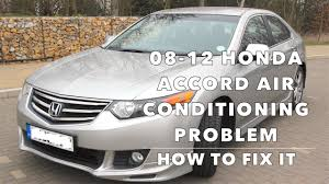 2008 honda crv air conditioner recall how to fix air conditioning on a 2008 2012 honda accord