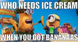 Minions Banana Meme - minions meme we heart it all about minions pinterest meme