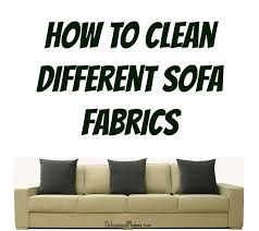 how to clean sofa at home furniture fabric cleaner for couches fresh on furniture and couch