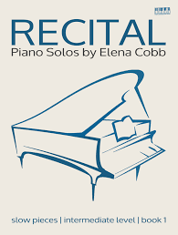 piano recital solos cobb lyrical pieces intermediate