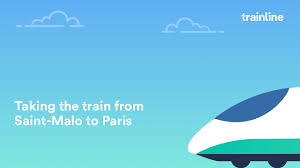 Saint Malo France Map by St Malo To Paris By Train From U20ac20 In Just 2h25m Times Tickets