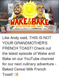 Meme French Grandmother - 25 best memes about wake and bake wake and bake memes