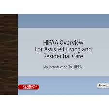 hipaa overview for assisted living and residential care oncourse