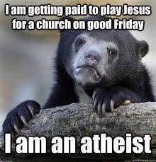 Jesus Good Friday Meme - confession bear memes quickmeme