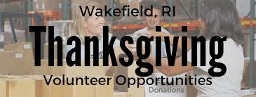 volunteer opportunities near wakefield ri for thanksgiving 2016