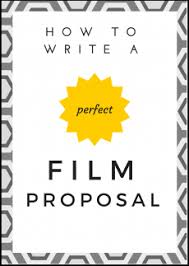 how to write a film proposal filmdaily tv