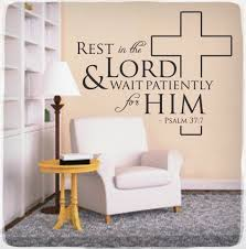 rest in the lord wall decal sticker psalm 37 7 christian bible rest in the lord wall decal sticker psalm 37 7 christian bible quote verse