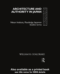 architecture and authority in japan by vladimir chuzhinov issuu
