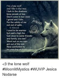 Lone Wolf Meme - i m a lone wolf and i like it that way i lurk in the shadows keep