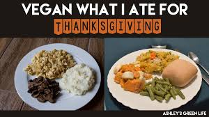 s green vegan what i ate for thanksgiving 2015