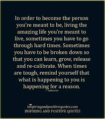 motivational quotes for future success inspirational quotes about dealing with hard times going through