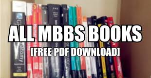 Book Free Download All Mbbs Books Pdf Free Download 1st Year To Final Year Mbbs