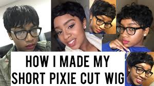 hair weave for pixie cut how i made my short pixie cut wig using 27 piece hair