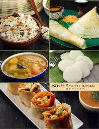 types of indian cuisine south indian recipes 950 south indian dishes south indian food